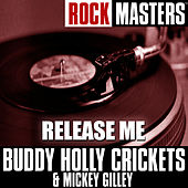 Rock Masters: Release Me by Mickey Gilley