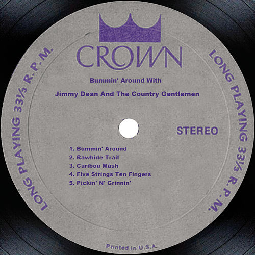 Bummin' Around With Jimmy Dean And The Country Gentlemen by Jimmy Dean