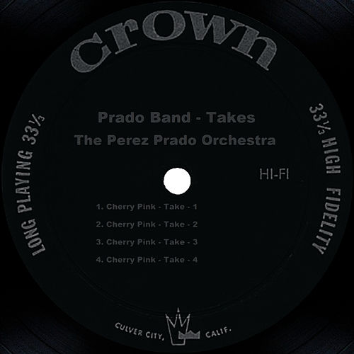 Prado Band - Takes by Perez Prado