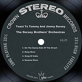 Toast To Tommy And Jimmy Dorsey by Tommy Dorsey