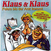 Feiern bis der Arzt kommt by Various Artists
