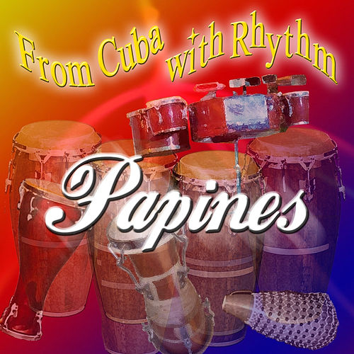 From Cuba with Rhythm by Los Papines