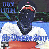 My Westside Story by Don Cutec