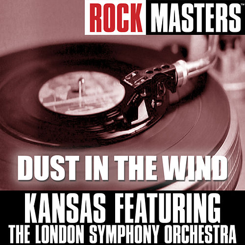 Rock Masters: Dust In The Wind by Kansas