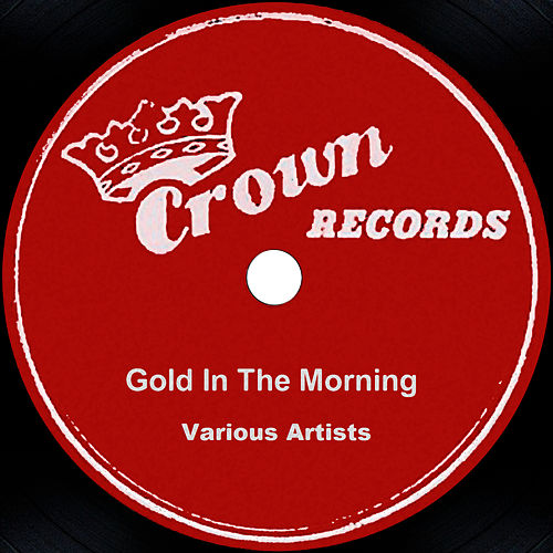 Gold In The Morning by Sonny James