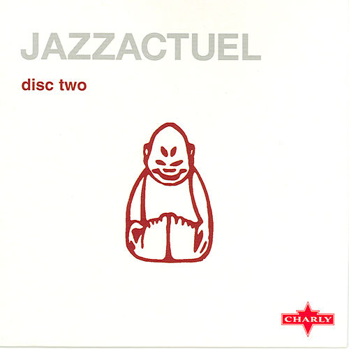 Jazzactuel Cd2 by Various Artists