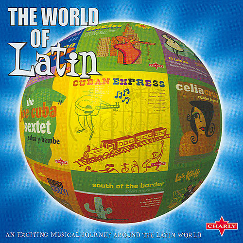 The World Of Latin by Various Artists