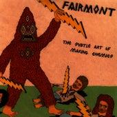 The Subtle Art Of Making Enemies by Fairmont