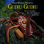 Gudju Gudju by David Hudson