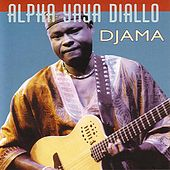 Djama by Alpha Yaya Diallo