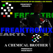 Freaktronix by Freak Nasty