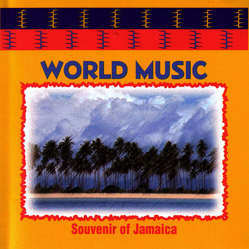 World Music : Souvenir Of Jamaiaca by World Music