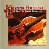A Scottish Fiddle Collection by Bonnie Rideout