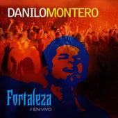 Fortaleza En Vivo by Danilo Montero