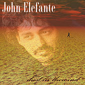Dust In The Wind by John Elefante