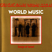 Songs Of Israel by World Music