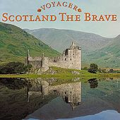 Scotland The Brave by Columbia River Group Entertainment