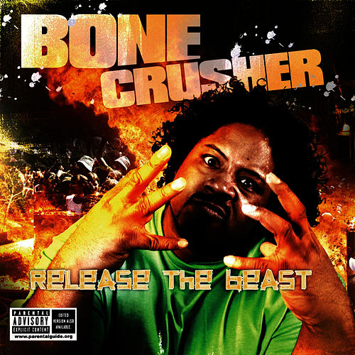 Bone Crusher by Bone Crusher