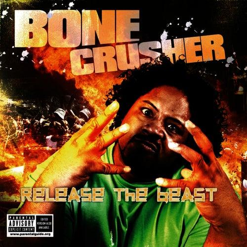 Bone Crusher by Bone Crusher