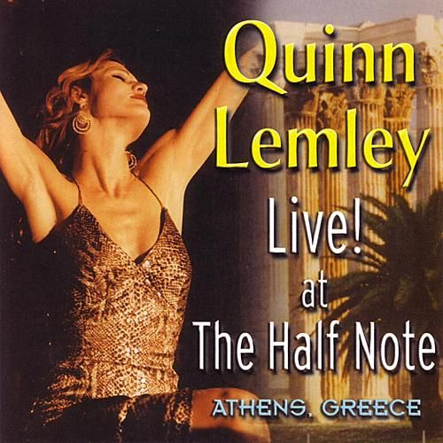 Live! At The Half Note by Quinn Lemley