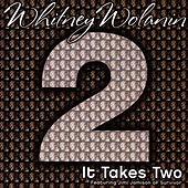It Takes Two - Single, Ft. Jimi Jamison Of Survivor by Whitney Wolanin