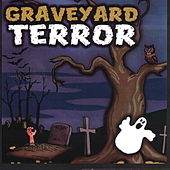 Graveyard Terror by Columbia River Group Entertainment