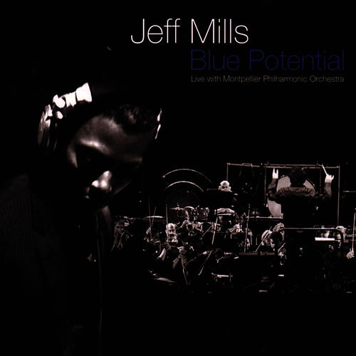 Blue Potential - Live with Montpelier Philharmonic Orchestra by Jeff Mills