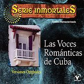 las Voces Románticas De Cuba by Various Artists