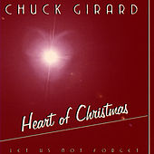 Heart Of Christmas by Chuck Girard