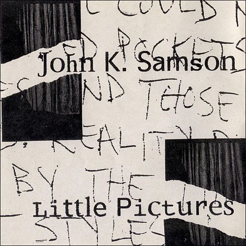 Little Pictures by John K. Samson