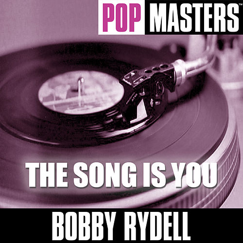 Pop Masters: The Song Is You by Bobby Rydell