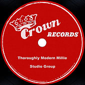 Thoroughly Modern Millie by Studio Group