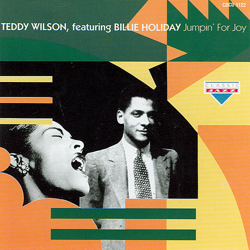 Jumpin' For Joy by Teddy Wilson