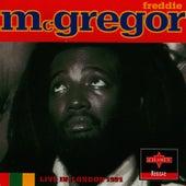 Live In London 1991 by Freddie McGregor