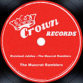 Dixieland Jubilee --The Muscrat Ramblers by The Muscrat Ramblers