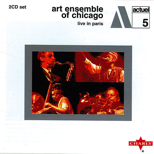 Live In Paris CD2 by Art Ensemble of Chicago