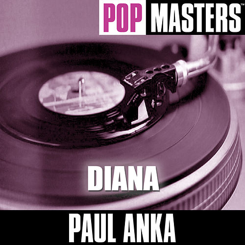 Pop Masters: Diana by Paul Anka