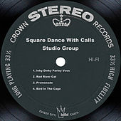 Square Dance With Calls by Studio Group