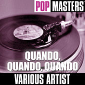 Pop Masters: Quando, Quando, Quando by Various Artists