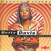 Hangin' Out In Hollywood by Betty Davis