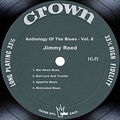 Anthology Of The Blues - Vol. 8 by Jimmy Reed