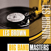 Big Band Masters by Les Brown