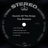 Sounds Of The Drags by The Blasters