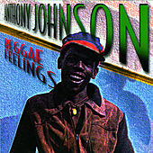 Reggae Feelings by Anthony Johnson