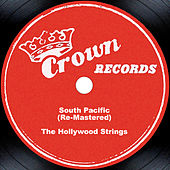 South Pacific (Re-Mastered) by The Hollywood Strings