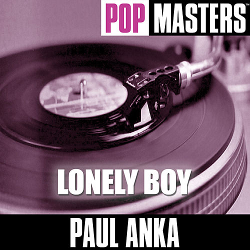 Pop Masters: Lonely Boy by Paul Anka