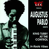 Augustus Pablo Meets King Tubby In by Augustus Pablo