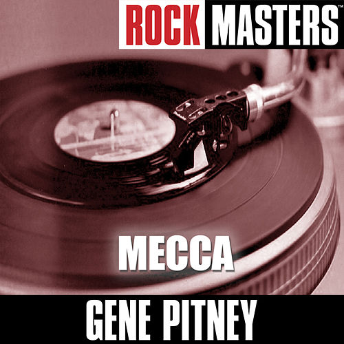 Rock Masters: Mecca by Gene Pitney
