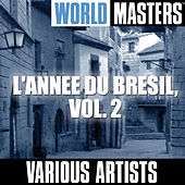 World Masters: L'annee Du Bresil, Vol. 2 by Various Artists