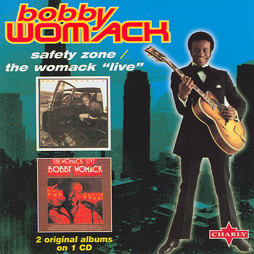 Safety Zone / The Womack 'Live' by Bobby Womack